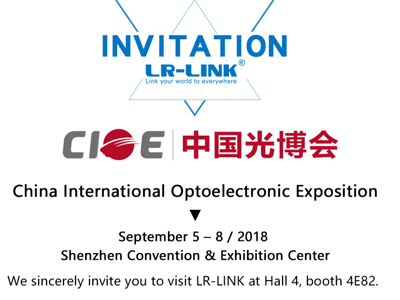 LR-LINK CIOE 4E82 Hall 4 , Waiting for you!