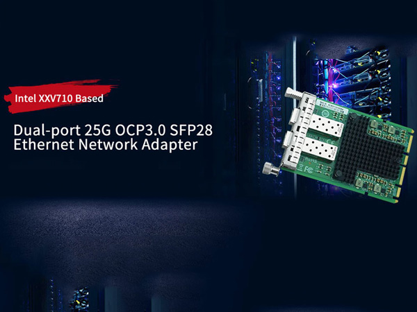 New Release: LR-Link LinRui Launched 25G OCP 3.0 Ethernet Network Adapter
